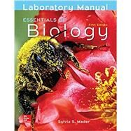LAB MANUAL FOR ESSENTIALS OF BIOLOGY by Mader, Sylvia, 9781259948435