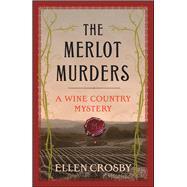 The Merlot Murders by Crosby, Ellen, 9781501188435