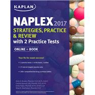 NAPLEX 2017 Strategies, Practice & Review with 2 Practice Tests Online + Book by Brooks, Amie; Sanoski, Cynthia; Hajjar, Emily R.; Overholser, Brian R., 9781506208435