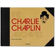 The Charlie Chaplin Archives by Duncan, Paul, 9783836538435