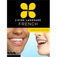 Living Language French, Complete Edition by LIVING LANGUAGE, 9780307478436