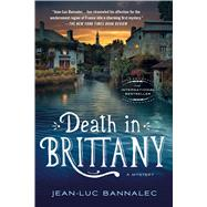 Death in Brittany A Mystery by Bannalec, Jean-Luc; Mcdonagh, Sorcha, 9781250088437