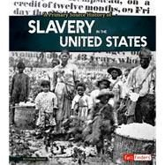 A Primary Source History of Slavery in the United States by Kimmel, Allison Crotzer, 9781491418437