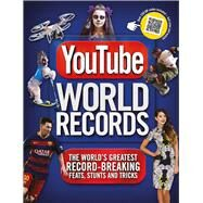 YouTube World Records The World's Greatest Record-Breaking Feats, Stunts and Tricks by Besley, Adrian, 9781780978437