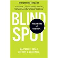 Blindspot by BANAJI, MAHZARIN R.GREENWALD, ANTHONY G., 9780345528438