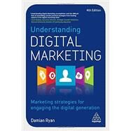 Understanding Digital Marketing by Ryan, Damian, 9780749478438