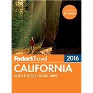 Fodor's California 2016 by FODOR'S TRAVEL GUIDES, 9781101878439