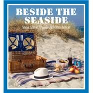 Beside the Seaside by Caldicott, Chris; Caldicott, Carolyn, 9781910258439