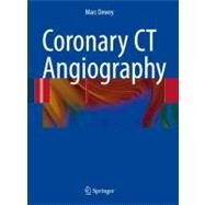 Coronary CT Angiography by Dewey, Marc, 9783540798439