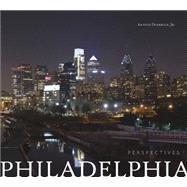 Philadelphia Perspectives by Devereux, Antelo, Jr., 9780764348440