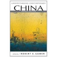 Understanding Contemporary China by Gamer, Robert E., 9781588268440