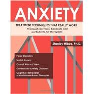 Anxiety by Hibbs, Stanley E., Ph.D., 9781936128440