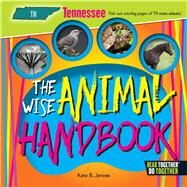 The Wise Animal Handbook Tennessee by Jerome, Kate B., 9780738528441