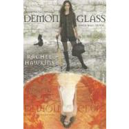 Demonglass (A Hex Hall Novel) by Hawkins, Rachel, 9781423128441