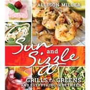 Sun and Sizzle by Miller, Allison, 9781462118441
