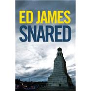 Snared by James, Ed, 9781477828441