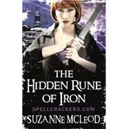The Hidden Rune of Iron by Mcleod, Suzanne, 9780575098442
