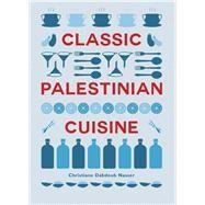 Classic Palestinian Cuisine by Nasser, Christiane Dabdoub, 9780863568442