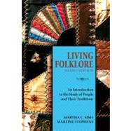 Living Folklore by Sims, Martha C.; Stephens, Martine, 9780874218442