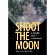 Shoot the Moon by Dupont-bloch, Nicolas, 9781107548442