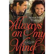Always on My Mind by Warren, Susan May, 9781414378442