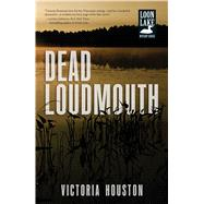 Dead Loudmouth by Houston, Victoria, 9781440568442