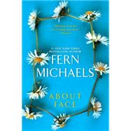 About Face by Michaels, Fern, 9781420138443