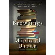 Browsings by Dirda, Michael, 9781605988443
