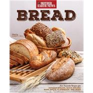 Bread by Mother Earth News; Will, Karen K., 9780760348444