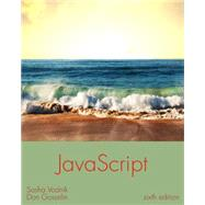 JavaScript The Web Warrior Series by Vodnik, Sasha; Gosselin, Don, 9781305078444