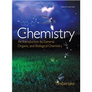 Chemistry An Introduction to General, Organic, and Biological Chemistry by Timberlake, Karen C., 9780321908445