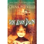 Un Lun Dun by MIEVILLE, CHINA, 9780345458445