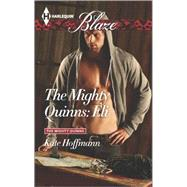The Mighty Quinns: Eli by Hoffmann, Kate, 9780373798445