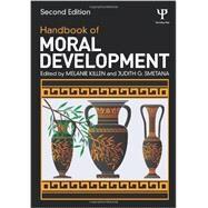 Handbook of Moral Development by Killen; Melanie, 9780415818445