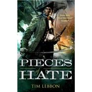 Pieces of Hate by Lebbon, Tim, 9780765388445