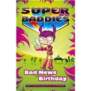 Super Baddies 3 by Badger, M. C.; Swingler, Simon, 9781921848445
