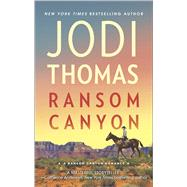 Ransom Canyon by Thomas, Jodi, 9780373788446