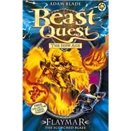Beast Quest: 64: Flaymar the Scorched Blaze by Blade, Adam, 9781408318447