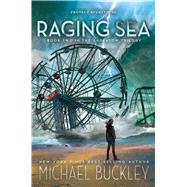 Raging Sea by Buckley, Michael, 9780544348448