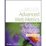 Advanced Web Metrics With Google Analytics by Clifton, Brian, 9781118168448
