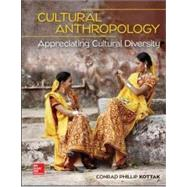 Loose Leaf for Cultural Anthropology: Appreciating Cultural Diversity by Kottak, Conrad, 9781259818448