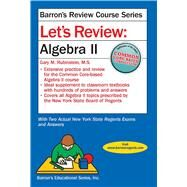 Let's Review Algebra II by Rubenstein, Gary M., 9781438008448