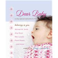 Dear Baby : A Very Special Welcom to Life by Chaz Corzine, 9781439168448
