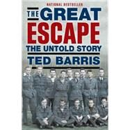 The Great Escape by Barris, Ted, 9781459728448