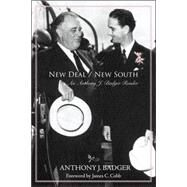 New Deal/New South : An Anthony J. Badger Reader by Badger, Anthony J., 9781557288448