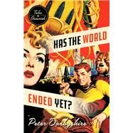 Has the World Ended Yet? by Darbyshire, Peter, 9781928088448