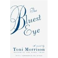 The Bluest Eye by MORRISON, TONI, 9780307278449