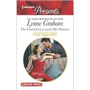 The Greek Commands His Mistress by Graham, Lynne, 9780373138449