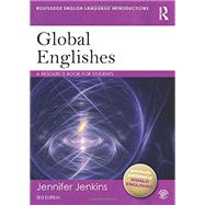 Global Englishes: A Resource Book for Students by Jenkins; Jennifer, 9780415638449