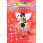 Mae the Panda Fairy (The Baby Animal Rescue Faires #1) A Rainbow Magic Book by Meadows, Daisy, 9780545708449